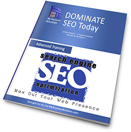 Dominate SEO Today Advanced Training Course Manual